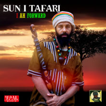 I Ah Forward – Sun I Tafari